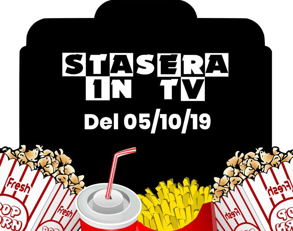 comprando ora selezione migliore di bell'aspetto Stasera in tv 5 Ottobre 2019. Ecco i migliori film e programmi da ...