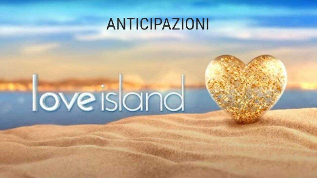 love island spoiler 7 giugno Love Island anticipazioni